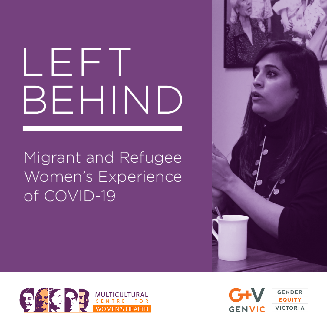 """A purple tile featuring a purple tinted photograph of a woman looking like she is in mid conversation sitting at a table. Next to this photograph is the text """"Left Behind: Migrant and Refugee Women's Experience of COVID-19"""""""